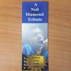 Entradas de Conciertos: ENTRADA CONCIERTO TRIBUTO A NEIL DIAMOND BRANSON 2009 LOTE II. Lote 206355335