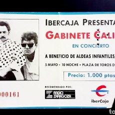 Entradas de Conciertos: ENTRADA GABINETE CALIGARI AÑO 1990 PLAZA DE TOROS DE ZARAGOZA. Lote 206362826