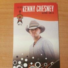 Entradas de Conciertos: ENTRADA CONCIERTO KENNY CHESNEY TODAY SHOW 13/6/2008 LOTE 14. Lote 206380301