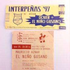 Entradas de Conciertos: 2 ENTRADAS EL NIÑO GUSANO Y DOVER. CONCIERTO AÑO 97 PILAR INTERPEÑAS. RARAS. Lote 206453145