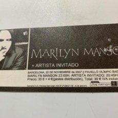 Entradas de Conciertos: ENTRADA ORIGINAL DEL CONCIERTO DE MARYLIN MANSON EN BARCELONA 22 NOVIEMBRE 2007 BADALONA. Lote 206458281
