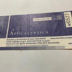 Entradas de Conciertos: ENTRADA ORIGINAL DEL CONCIERTO DE APOCALYPTICA BARCELONA SALA APOLO 4 DICIEMBRE 2007. Lote 206458607