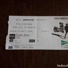 Entradas de Conciertos: ENTRADA MUSICAL DE MECANO, HOY NO ME PUEDO LEVANTAR, TEATRO MOVISTAR, MADRID, AÑO 2008. Lote 207136585