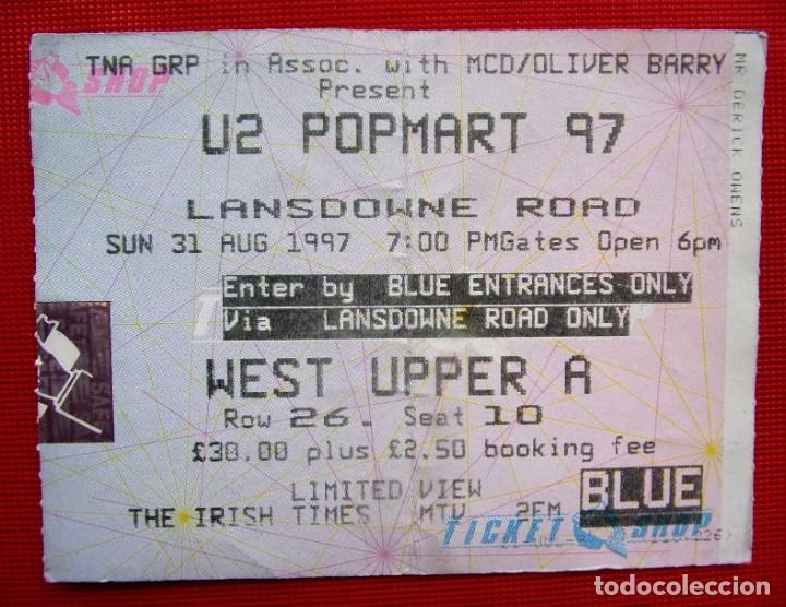 ENTRADA U2 POPMART. IRLANDA. DUBLIN. 31 DE AGOSTO DE 1997. (Música - Entradas)
