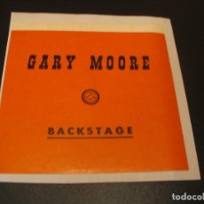 Entradas de Conciertos: GARY MOORE BACKSTAGE GIRA TOUR ESPAÑA 1985 ENGANCHADA. Lote 207487558