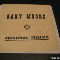 Entradas de Conciertos: GARY MOORE BACKSTAGE PERSONAL TÉCNICO GIRA TOUR ESPAÑA 1985 ENGANCHADA. Lote 207487642