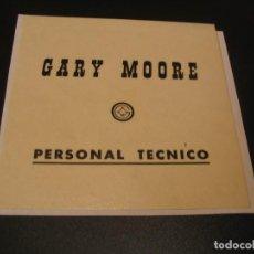 Entradas de Conciertos: GARY MOORE BACKSTAGE PERSONAL TÉCNICO GIRA TOUR ESPAÑA 1985 ENGANCHADA. Lote 207487711