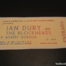 Bilhetes de Concertos: IAN DURY AND THE BLOCKHEADS + ROBERT GORDON GIRA TOUR BADALONA 1979 ENGANCHADA. Lote 207855318