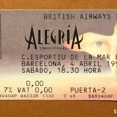Billets de concerts: CIRQUE DU SOLEIL - ENTRADA ALEGRÍA 1998. Lote 208307132