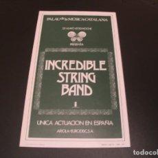 Bilhetes de Concertos: INCREDIBLE STRING BAND FLYER PALAU DE LA MUSICA CATALANA 1973 BARCELONA 27X15. Lote 208696320