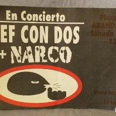 Entradas de Conciertos: ENTRADA CONCIERTO (DEF CON DOS + NARCO) - 2 DE AGOSTO DE 1997.. Lote 209778178