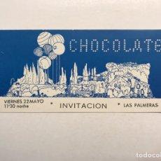 Bilhetes de Concertos: FLYER ENTRADA INVITACION. DISCOTECA CHOCOLATE. LAS PALMERAS, VALENCIA (H.1990?). Lote 210345590