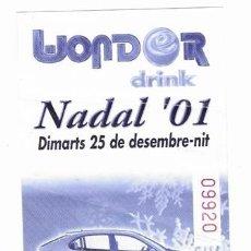 Entradas de Conciertos: DISCOTECA WONDER LLEIDA - FLYER *NADAL 2001* 25 DESEMBRE NIT - SORTEIG SEAT LEON 1.4 STELLA. Lote 210536883