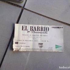 Entradas de Conciertos: ENTRADA CONCIERTO EL BARRIO GIRA DUERMEVELA AÑO 2010. Lote 210587301