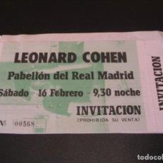 Entradas de Conciertos: LEONARD COHEN ENTRADA INVITACIÓN MADRID TOUR 1985 COMPLETA ENGANCHADA. Lote 211670869