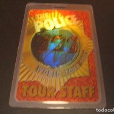 Entradas de Conciertos: THE POLICE BACKSTAGE LAMINADO WORLD TOUR 2007 STAFF GAY MERCADER. Lote 211671486