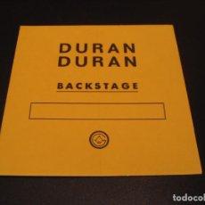 Entradas de Conciertos: DURAN DURAN BACKSTAGE AMARILLO GIRA TOUR ESPAÑA 1987. Lote 211671913