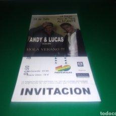 Entradas de Conciertos: ENTRADA ANTIGUA DE UN CONCIERTO MUSICAL DE ANDY Y LUCAS. GIRA HOLA VERANO! ALICANTE. Lote 216355890