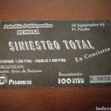 Entradas de Conciertos: ENTRADA CONCIERTO SINIESTRO TOTAL FIRMADA JULIÁN HERNÁNDEZ 18 SEPTIEMBRE 1993 REINOSA. Lote 217649720