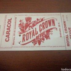 Entradas de Conciertos: ENTRADA CONCIERTO ROYAL CROWN REVUE 25 NOVIEMBRE 2008. Lote 217650683