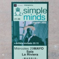 Entradas de Conciertos: ENTRADA CONCIERTO SIMPLE MINDS - 29 MAYO 2002. Lote 217825895
