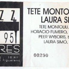 Billets de concerts: ENTRADA JAZZ 95 FIGUERES 3R CICLE TETE MONTOLIU TRIO LAURA SIMÓ. Lote 218227391
