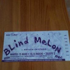 Biglietti di Concerti: BLIND MELON ENTRADA TICKET CONCIERTO NUEVO SIN USO SALA ZELESTE OPORTUNIDAD COLECCIONISTAS. Lote 218709418