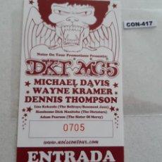 Biglietti di Concerti: ENTRADAS DE CONCIERTO DE DKT MC5. Lote 218778890