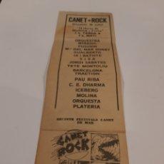 Entradas de Conciertos: CANET ROCK TICKET PROGRAMA AÑOS 70 / SISA, PAU RIBA, ICEBERG, TETE MONTOLIU, FUSIOON, (G). Lote 219850711