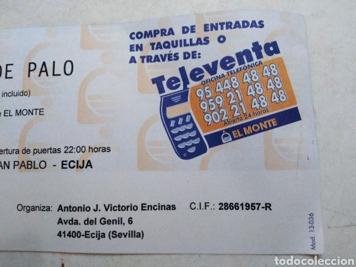 Entradas de Conciertos: Entrada concierto jarabe de palo ( sábado 5 de junio de 1999 ) - Foto 5 - 220534292