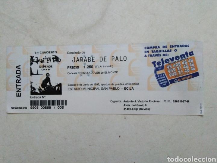 ENTRADA CONCIERTO JARABE DE PALO ( SÁBADO 5 DE JUNIO DE 1999 ) (Música - Entradas)