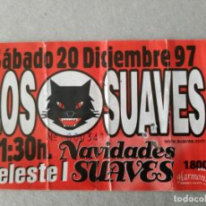 Entradas de Conciertos: ENTRADA CONCIERTO LOS SUAVES, 1997, BARCELONA?. LA DE LA FOTO. Lote 220854787