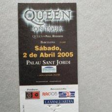 Entradas de Conciertos: ENTRADA CONCIERTO QUEEN ON TOUR + PAUL ROGERS, BARCELONA, 2005 . LA DE LA FOTO. Lote 220855986