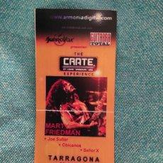 Billets de concerts: ENTRADA CONCIERTO MARTY FRIEDMAN+JOE SULLER+OTROS. TARRAGONA. FIRMA AUTOGRAFA SIN IDENTIFICAR. Lote 221128885