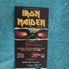 Billets de concerts: ENTRADA CONCIERTO. IRON MAIDEN+ARTISTA INVITADO: TRIVIUM. PALAU SANT JORDI 2006. LA DE LA FOTO. Lote 221264386
