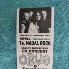 Billets de concerts: ENTRADA CONCIERTO. OBUS+GRAGONSLAYER+FESTA DISCO ROCK. COL-LECTIU REKIEM. RIPOLL. LA DE LA FOTO. Lote 221268635