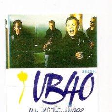 Billets de concerts: ENTRADA CONCIERTO UB 40 . A CORUÑA . 1993. Lote 221922052