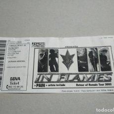 Entradas de Conciertos: ENTRADA CONCIERTO. IN FLAMES-PAIN-OTRO REOTUR OF REMAIN TOUR 2002. SALA RAZZMATAZZ. LA DE LA FOTO. Lote 222018690