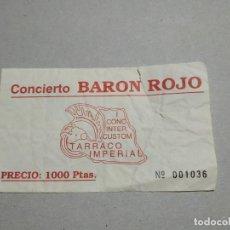 Entradas de Conciertos: ENTRADA CONCIERTO BARON ROJO. I CONCIERTO INTER.CUSTOM TARRACO IMPERIAL. LA DE LA FOTO. Lote 222019167