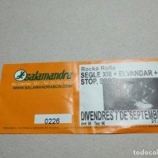 Entradas de Conciertos: ENTRADA CONCIERTO ROCKA ROLLA. SEGLE XIII+ELVANDAR-OTROS. SALA SALAMDRA. LA DE LA FOTO. Lote 222030383