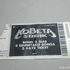 Entradas de Conciertos: ENTRADA CONCIERTO KOBETA SONIK. BONO 2 DIAS. BARCELONA. LA DE LA FOTO. Lote 222031513