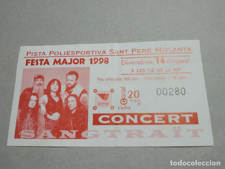 ENTRADA CONCIERTO FESTA MAJOR 1998. SANGTRAIT. POLIDEPORTIVO SAN PERE MOLANTA (Música - Entradas)