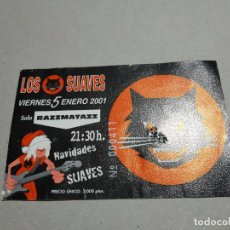 Entradas de Conciertos: ENTRADA CONCIERTO LOS SUAVES. SALA RAZZMATAZZ, BARCELONA. LA DE LA FOTO. Lote 222032602