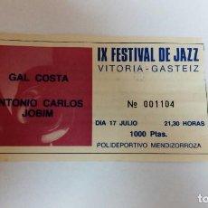 Entradas de Conciertos: ENTRADA CONCIERTO-GAL COSTA-JOBIM-1985. Lote 222131268