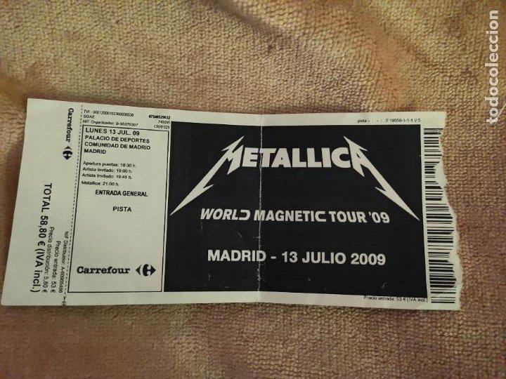 ENTRADA METALLICA, WORLD MAGNETIC TOUR 2009. PALACIO DE LOS DEPORTES, MADRID. LA DE LA FOTO (Música - Entradas)