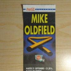 Entradas de Conciertos: ENTRADA CONCIERTO MIKE OLDFIELD. Lote 223768717