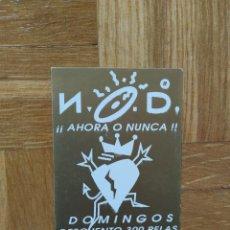 Entradas de Conciertos: FLYER ENTRADA DISCOTECA NOD. VALENCIA. DOMINOGOS RUTA DEL BACALAO. VER FOTOS. Lote 224823391