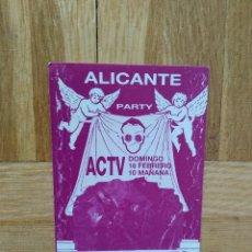 Entradas de Conciertos: FLYER ENTRADA DISCOTECA ACTV. ALICANTE. RUTA DEL BACALAO. RUTA DESTROY AÑO 90 VER FOTO ADICIONAL. Lote 225124100
