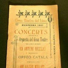 Entradas de Conciertos: TEATRO DEL LICEO (1901) QUARESMA 24-3 ORQUESTA LICEO MTRO. D. ANTONIO NICOLAU - ORFEÓ CATALÁ MILLET. Lote 225207890
