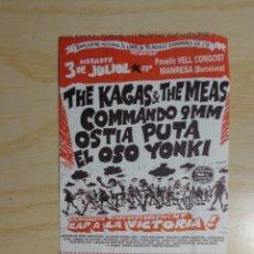 Entradas de Conciertos: ENTRADA CONCIERTO THE KAGAS & THE MEAS + COMMANDO 9MM + OSTIA PUTA + EL OSO YONKI. Lote 225252111